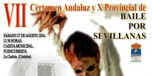 VII Certamen Andaluz y X Provincial de Baile por Sevillanas @ Caseta Municipal. Fuencubierta | La Carlota | Andalucía | España