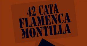 XLII Cata Flamenca de Montilla @ Naves Municipales (Avda. Las Camachas) | Montilla | Andalucía | España