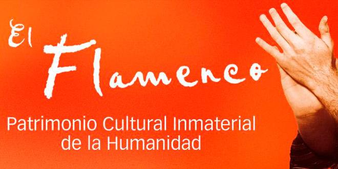 Flamenco Patrimonio Inmaterial de la Humanidad.