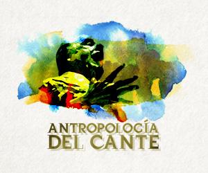 Antropología del Cante - Centro Flamenco Fosforito
