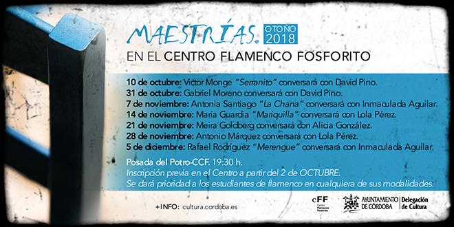 Maestrías - Ciclo Conversaciones Centro Flamenco Fosforito